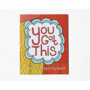 You Got This Coloring Book